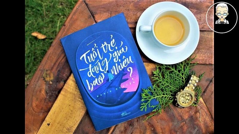 Sách tuổi trẻ đáng giá bao nhiêu - Rosie Nguyễn
