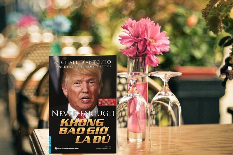 Review sách Donald Trump - Không Bao Giờ Là Đủ