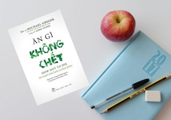 Review sách Ăn Gì Không Chết - Sức Mạnh Chữa Lành Của Thực Phẩm