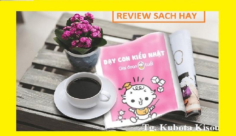 Review sách Dạy Con Kiểu Nhật - Giai Đoạn 0 Tuổi