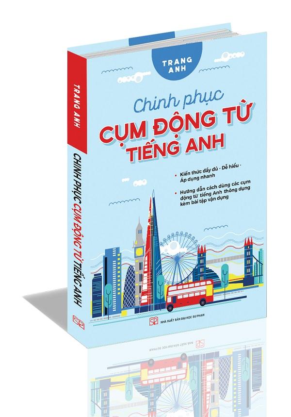 Review sách Chinh Phục Cụm Động Từ Tiếng Anh