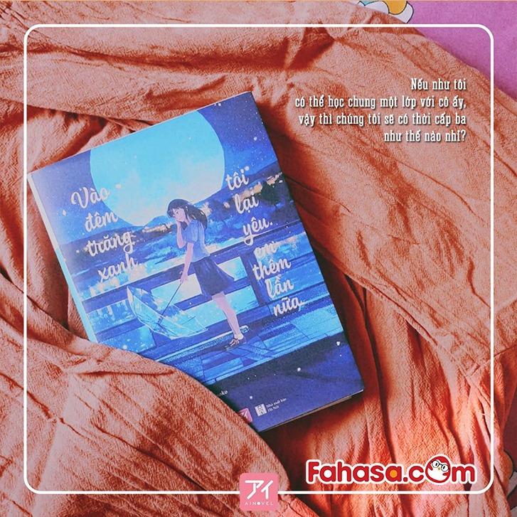 Review sách Vào Đêm Trăng Xanh, Tôi Lại Yêu Em Thêm Lần Nữa