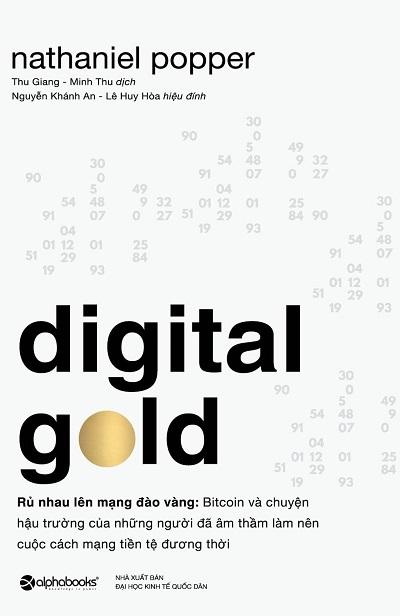 Digital Gold - Rủ Nhau Lên Mạng Đào Vàng