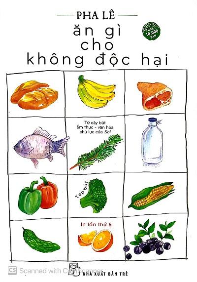Ăn Gì Cho Không Độc Hại