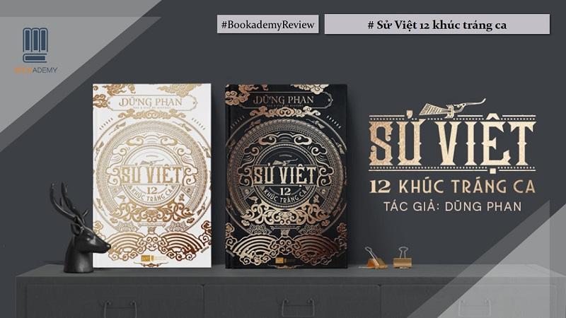 Review sách Sử Việt - 12 Khúc Tráng Ca