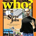 Who? Chuyện Kể Về Danh Nhân Thế Giới: Steve Jobs