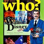 Who? Chuyện Kể Về Danh Nhân Thế Giới: Walt Disney