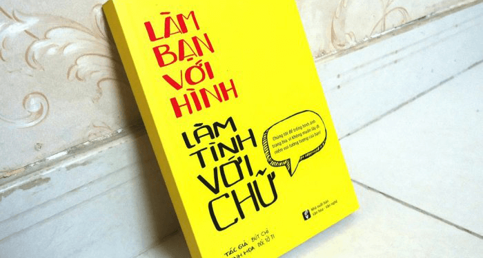 Review sách Làm Bạn Với Hình Làm Tình Với Chữ