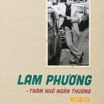 Lam Phương - Trăm Nhớ Ngàn Thương