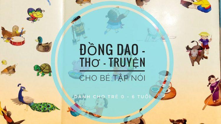 Review sách Đồng Dao Thơ - Truyện Cho Bé Tập Nói