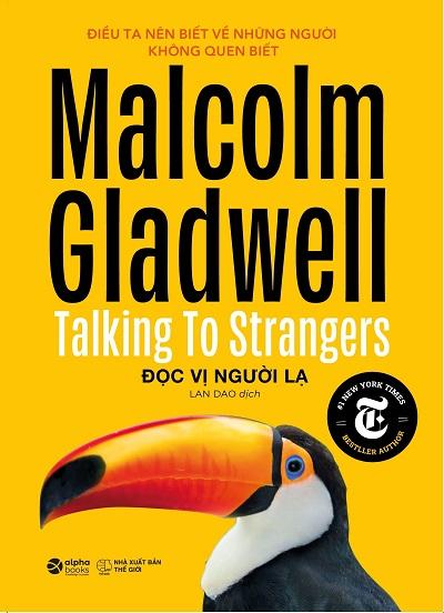 Đọc Vị Người Lạ - Talking To Strangers