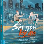 Sài Gòn Kỳ Án - Cuộc Phiêu Lưu Của Những Giấc Mơ