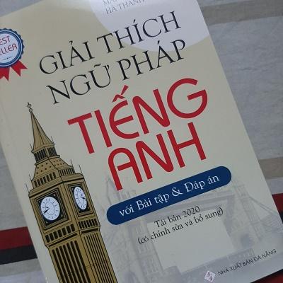 Review sách Giải Thích Ngữ Pháp Tiếng Anh Với Bài Tập Và Đáp Án
