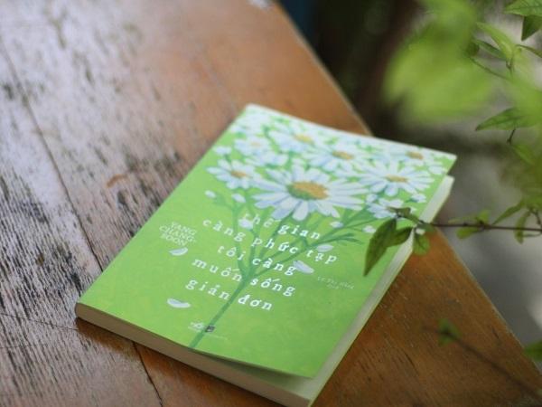 Review sách Thế Gian Càng Phức Tạp Tôi Càng Muốn Sống Giản Đơn